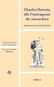 livre-Darwin Attrapeur de Mouches_Triartis_Gerald Stehr